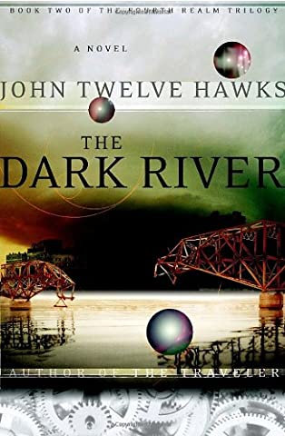 The Dark River (Fourth Realm Trilogy, Book 2) (Dark Tide Ii)