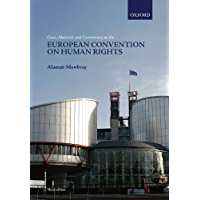 Cases, Materials, and Commentary on the European Convention on Human Rights (English Edition)