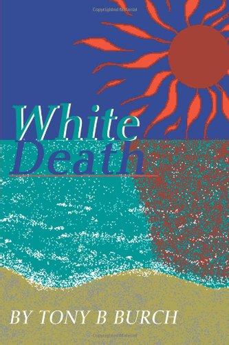 White Death (Tony Und Burch)