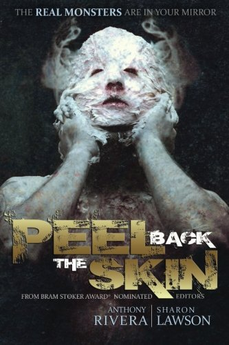 Image of Peel Back the Skin: Anthology of Horror Stories