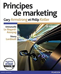 Principes de marketing 10e Ed. + eText