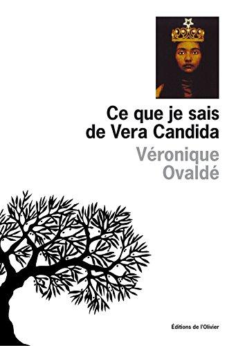 Ce que je sais de Vera Candida (French Edition) pdf epub