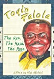 Toyin Falola : The Man, the Mask, the Muse, , 1594607540