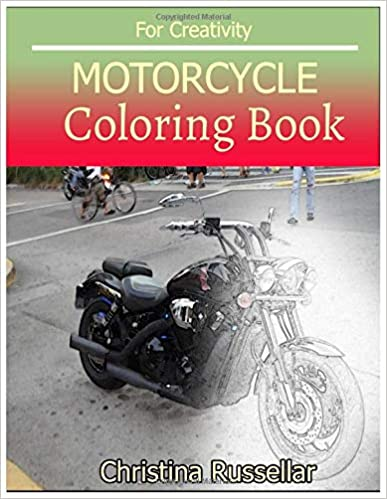Amazon.com: MOTORCYCLE Coloring book For Creativity: MOTORCYCLE ...