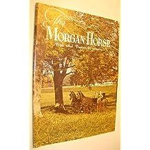 The Morgan Horse Magazine, May 1972