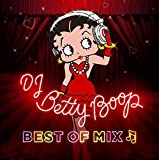 DJ BETTY BOOP ‐BEST OF MIX‐