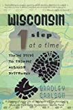 Wisconsin 1 Step at a Time, Bradley Carlson, 1462069436