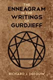 The Enneagram in the Writings of Gurdjieff, Richard J. Defouw, 160844807X