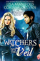 Watchers of the Veil (The Aumahnee Prophecy Book 1)