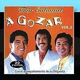 M?sica de Ecuador: A Gozar 29 Exitos 2 by Trio Colonial