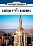 The Empire State Building (Building America: Then and Now)