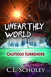 Cautious Surrender (Unearthly World)