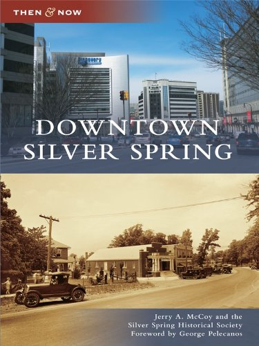 Downtown Silver Spring (Then and Now)