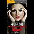 Guia de Maquiagem: Segredos dos profissionais