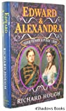 Front cover for the book Edward and Alexandra: Their Private and Public Lives by Richard Alexander Hough
