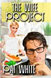 The Wife Project, Pat White, 1494973499