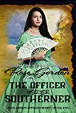 The Officer and the Southerner (Historical Western Romance) (Fort Gibson Officers Series Book 2)