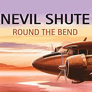 Round the Bend Audiobook