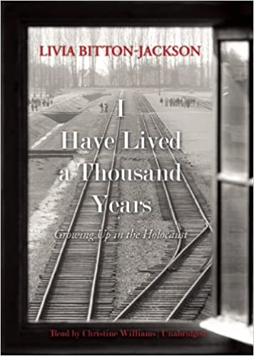 Book I Have Lived a Thousand Years: Growing Up in the Holocaust