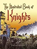 img - for The Illustrated Book of Knights (Dover Children's Classics) book / textbook / text book