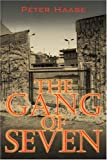 The Gang of Seven, Peter Haase, 1432707930