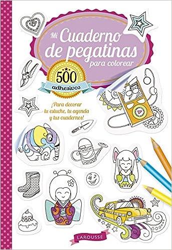 Mi cuaderno de pegatinas para colorear Larousse - Infantil ...