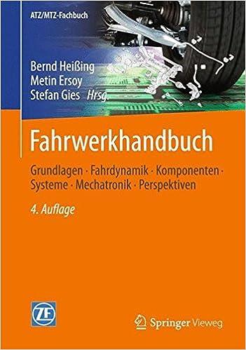fahrwerkhandbuch grundlagen fahrdynamik komponenten systeme mechatronik perspektiven atz mtz fachbuch