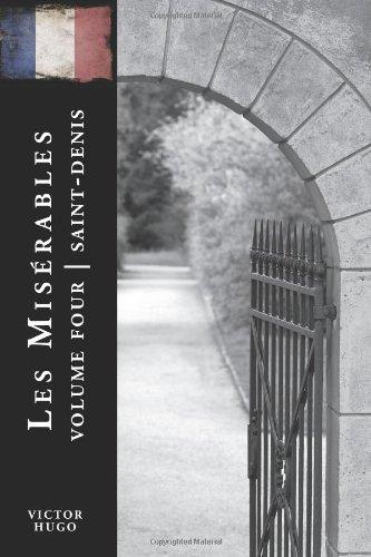 Read Online Les Miserables Volume Four: Saint-Denis ebook