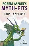 : Robert Asprin's Myth-Fits (Myth-Adventures)