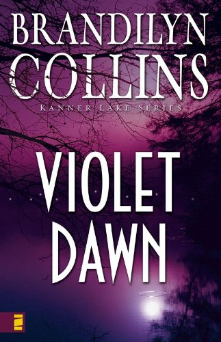 Violet Dawn (Kanner Lake Series Book 1) by [Collins, Brandilyn]