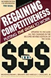 Regaining Competitiveness: Putting the Goal to Work:2nd (Second) edition