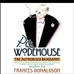 P.G. Wodehouse: The Authorized Biography | Frances Donaldson