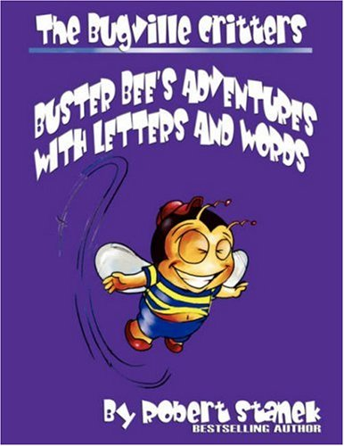 Download Buster Bee's Adventures With Letters and Words (The Bugville Critters: Learning Adventure Series) ebook