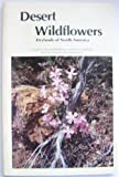 Desert Wildflowers Drylands of North-America, David Winegar, 0898023718