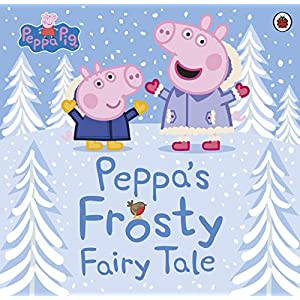 Peppa-Pig-Peppas-Frosty-Fairy-Tale-Paperback--14-Nov-2019
