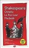Othello - Macbeth - le Roi Lear par Shakespeare