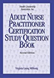 img - for Adult Nurse Practitioner Certification Study Question Book by Millonig Virginia Layng (2005-06-01) Paperback book / textbook / text book