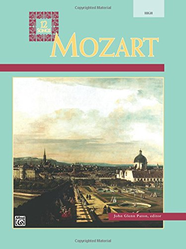 Mozart -- 12 Songs: High Voice