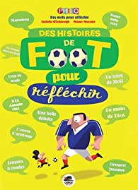 Histoires de foot pour réfléchir par Isabelle Wlodarczyk