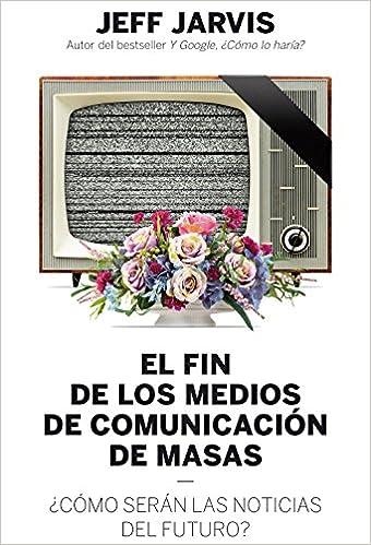 Book El fin de los medios de comunicación de masas