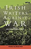 Irish Writers Against War, Conor Kostick, Katherine Moore, 0862788250