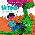 Urmel aus dem Eis | Max Kruse