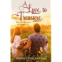 A Love to Treasure (Sunriver Dreams Book 1)
