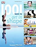 1001 Ways To Stay In Shape