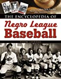 The Encyclopedia of Negro League Basball, Thom Loverro, 0816044317