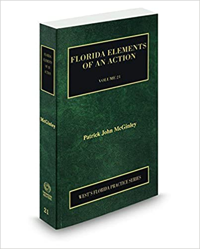 Book Florida Elements of an Action, 2017-2018 ed. (Vol. 21, Florida Practice Series)