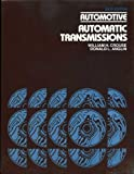 Automotive Automatic Transmissions, Crouse, William H. and Anglin, Donald L., 007014771X