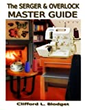 serger sewing books - The Serger & Overlock Master Guide