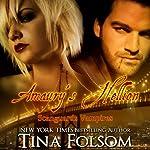 Amaury's Hellion: Scanguards Vampires, Book 2   Tina Folsom