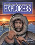 Questions and Answers about Explorers, Christopher Maynard, 185697555X